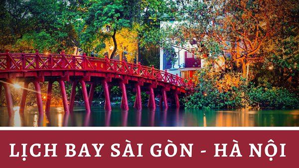 Lịch bay Sài Gòn Hà Nội cập nhật từ các hãng hàng không